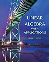 Linear Algebra with Applications Front Cover