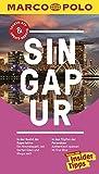 MARCO POLO Reisef�hrer Singapur: Reisen mit Insider-Tipps. Inklusive kostenloser Touren-App & Update-Service - Rainer Wolfgramm