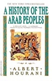 A history of the Arab peoples (0965012794) by Hourani, Albert Habib