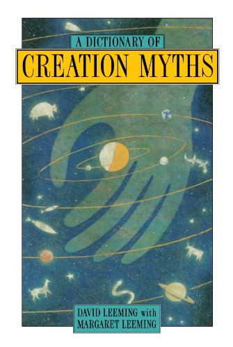 A Dictionary of Creation Myths (Oxford Paperback Reference S)