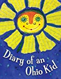 Diary of a Ohio Kid (State Journal) (1585365408) by Moore, Cyd