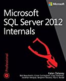 img - for Microsoft SQL Server 2012 Internals (Developer Reference) book / textbook / text book