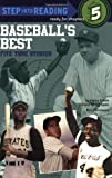 Baseballs Best: Five True Stories (Step into Reading)