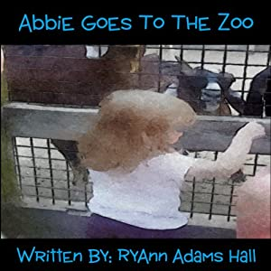 Abbie Goes to the Zoo Audiobook