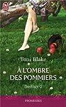 Destiny, Tome 2 : A l'ombre des pommiers par Blake
