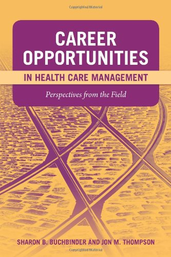 Career Opportunities In Health Care Management:...