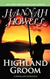 Highland Groom (0759287864) by Howell, Hannah