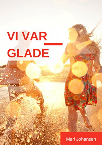 vi-var-glade-norwegian-edition