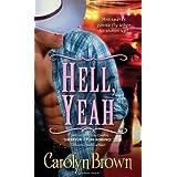 Hell, Yeah (Honky Tonk) ~ Carolyn Brown