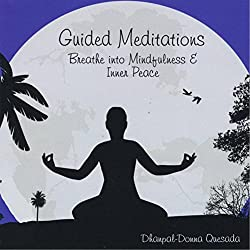 Guided Meditations: Breathe Into Mindfulness & Inn