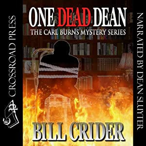 One Dead Dean: A Carl Burns Mystery, Book 1 | [Bill Crider]