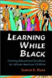 img - for Learning While Black (text only) illustrated edition edition by W. A. Bailey, V.P. Franklin J. E. Hale book / textbook / text book