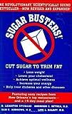 Sugar Busters! Cut Sugar to Trim Fat by Steward, H. Leighton, Bethea M.D., Morrison, Andrews M.D., S (1998) Hardcover