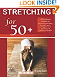 Stretching for 50+: A Customized Prog...