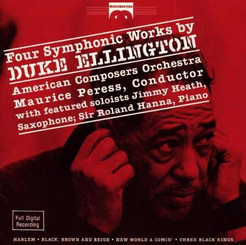 Four Symphonic Works by Duke Ellington by Duke Ellington, Maurice Peress and Luther Henderson