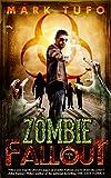 Zombie Fallout - Mark Tufo