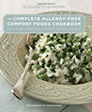 51Pt7DxRmdL. SL160  The Complete Allergy Free Comfort Foods Cookbook: Every Recipe Is Free of Gluten, Dairy, Soy, Nuts, and Eggs