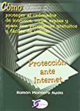 img - for PROTECCION ANTE INTERNET:PROTEGER AL ORDENADOR DE INTRUSOS book / textbook / text book