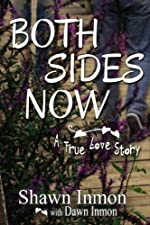 Both Sides Now (A True Love Story Book 2)
