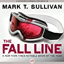 The Fall Line (       UNABRIDGED) by Mark T. Sullivan Narrated by Mark Ashby