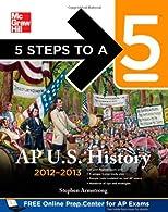 5 Steps to a 5 AP U.S. History,