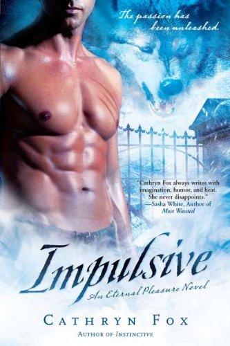 Image of Impulsive: An Eternal Pleasure Novel