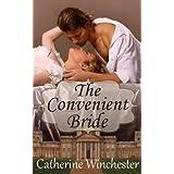 The Convenient Bride ~ Catherine Winchester