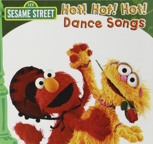 Original album cover of Hot Hot Hot Dance Songs by Sesame Street