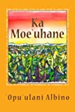 img - for Ka Moe`uhane (Kukuiehu no ka Papa 3) book / textbook / text book