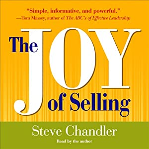 The Joy of Selling | [Steve Chandler]