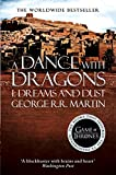 A Dance With Dragons: Part 1 Dreams and Dust (A Song of Ice and Fire, Book 5) (English Edition)