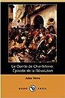 Le Comte de Chanteleine : Episode de la Révolution par Verne