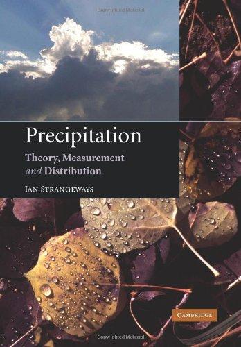 Precipitation: Theory, Measurement and Distribution