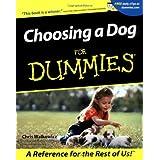 Choosing a Dog For Dummies ~ Chris Walkowicz