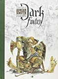 Dark Fantasy : L'univers d'Adrian Smith