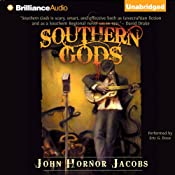 Southern Gods | [John Hornor Jacobs]