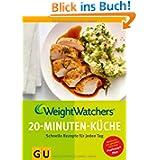Weight Watchers 20-Minuten-Küche: Schnelle Rezepte für jeden Tag (GU Diät & Gesundheit)