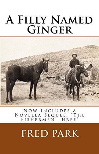A Filly Named Ginger: Now includes a novella sequel, The Fishermen Three PDF