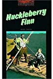 OBWL2: Huckleberry Finn: Level 2: 700 Word Vocabulary (Oxford Bookworms Library) (0194229769) by Twain, Mark