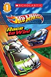 Scholastic Reader Level 1: Hot Wheels: Race to Win!
