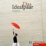 Das Idealpaar (Deutsch als Fremdsprache) | Leonhard Thoma