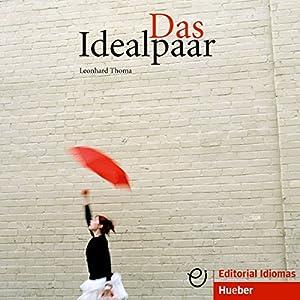 Das Idealpaar (Deutsch als Fremdsprache) Audiobook