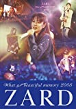 ZARD What a beautiful memory 2008 [DVD]