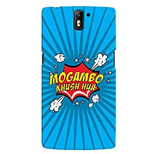 ColourCrust OnePlus One Mobile Phone Back Cover With Mogambo Khush Hua Quirky - Durable Matte Finish Hard Plastic Slim Case