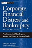 img - for Corporate Financial Distress and Bankruptcy: Predict and Avoid Bankruptcy, Analyze and Invest in Distressed Debt , 3rd Edition by Altman, Edward I., Hotchkiss, Edith (2005) Hardcover book / textbook / text book