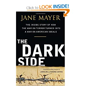 The Dark Side - Jane Mayer