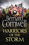 Warriors of the Storm (The Last Kingdom Series, Book 9) (print edition)