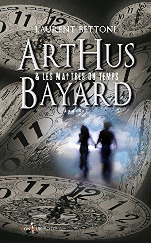 arthus-bayard-les-maitres-du-temps-fiction