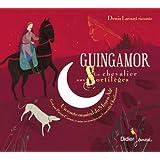Guingamor Le Chevalier Aux Sortileges : Conte Musical, Musiques Du Xiii Au Xve Siecle