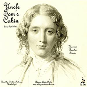 Uncle Tom's Cabin: Young Folks Edition | [Harriet Beecher Stowe]